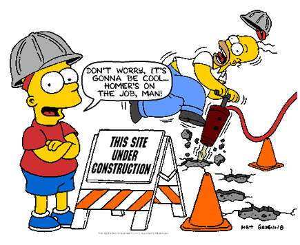 This site under construction - Don't worry, it's gonna be cool... Homer's on the job, man!